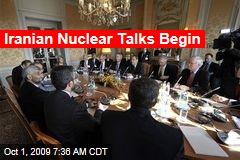 Iranian Nuclear Talks Begin