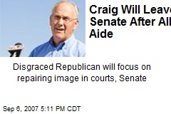 Craig Will Leave Senate After All: Aide