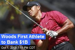 Woods First Athlete to Bank $1B
