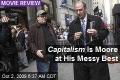 Capitalism Is Moore at His Messy Best