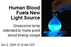 Human Blood Fuels New Light Source