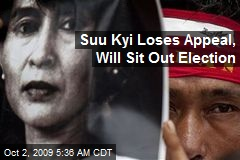 Suu Kyi Loses Appeal, Will Sit Out Election