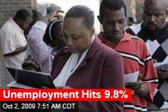 Unemployment Hits 9.8%