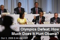 Olympics Defeat: How Much Does It Hurt Obama?