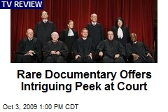 Rare Documentary Offers Intriguing Peek at Court