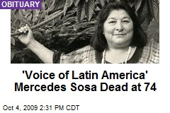 'Voice of Latin America' Mercedes Sosa Dead at 74