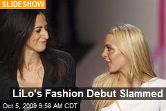 LiLo's Fashion Debut Slammed