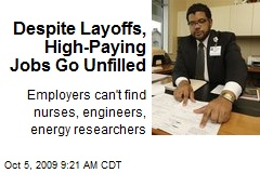 Despite Layoffs, High-Paying Jobs Go Unfilled