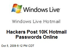 Hackers Post 10K Hotmail Passwords Online
