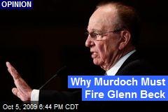 Why Murdoch Must Fire Glenn Beck