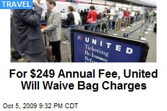 For $249 Annual Fee, United Will Waive Bag Charges