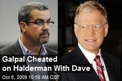 Galpal Cheated on Halderman With Dave