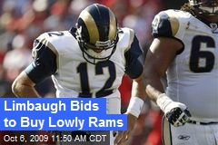 Limbaugh Bids to Buy Lowly Rams