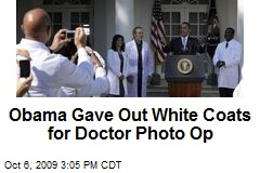 Obama Gave Out White Coats for Doctor Photo Op