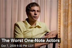 The Worst One-Note Actors