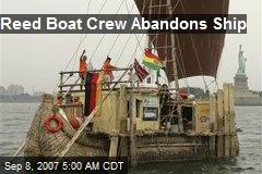 Reed Boat Crew Abandons Ship