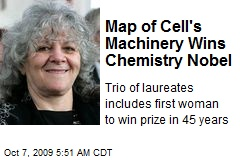 Map of Cell's Machinery Wins Chemistry Nobel