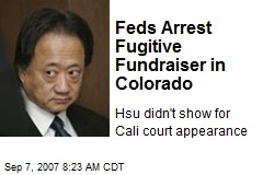 Feds Arrest Fugitive Fundraiser in Colorado