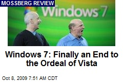 Windows 7: Finally an End to the Ordeal of Vista