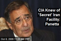 CIA Knew of 'Secret' Iran Facility: Panetta