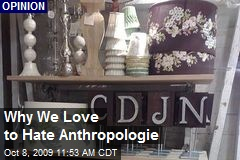 Why We Love to Hate Anthropologie