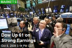 Dow Up 61 on Strong Earnings