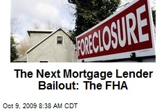 The Next Mortgage Lender Bailout: The FHA