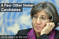 A Few Other Nobel Candidates
