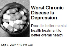 Worst Chronic Disease Is Depression