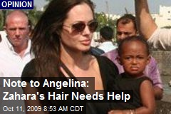 Note to Angelina: Zahara's Hair Needs Help