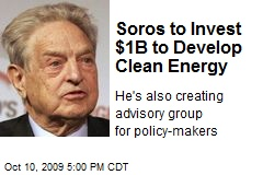 Soros to Invest $1B to Develop Clean Energy