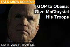 GOP to Obama: Give McChrystal His Troops