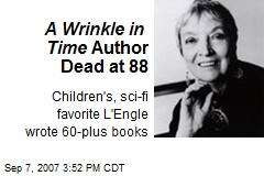 A Wrinkle in Time Author Dead at 88
