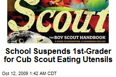 School Suspends 1st-Grader for Cub Scout Eating Utensils