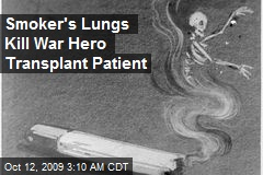 Smoker's Lungs Kill War Hero Transplant Patient