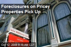 Foreclosures on Pricey Properties Pick Up