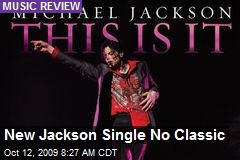 New Jackson Single No Classic