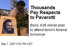Thousands Pay Respects to Pavarotti