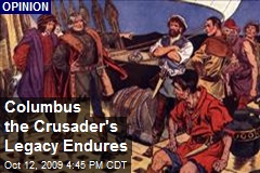 Columbus the Crusader's Legacy Endures