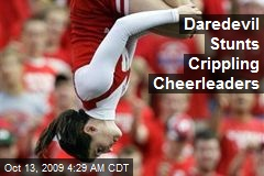 Daredevil Stunts Crippling Cheerleaders