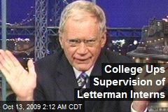 College Ups Supervision of Letterman Interns