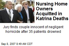 Nursing Home Owners Acquitted in Katrina Deaths
