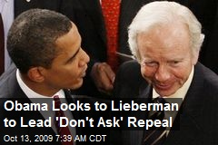 Obama Looks to Lieberman to Lead 'Don't Ask' Repeal
