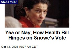 Yea or Nay, How Health Bill Hinges on Snowe's Vote