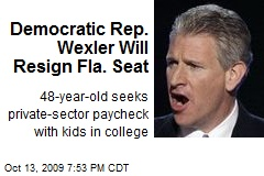 Democratic Rep. Wexler Will Resign Fla. Seat