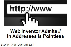 Web Inventor Admits // in Addresses Is Pointless