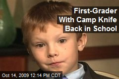 First-Grader With Camp Knife Back in School