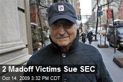 2 Madoff Victims Sue SEC