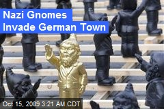 Nazi Gnomes Invade German Town