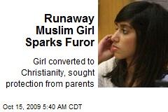 Runaway Muslim Girl Sparks Furor